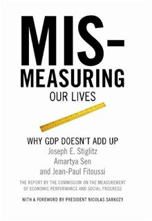 Cover van het boek Mismeasuring our Lives, Why GDP doesn't add up